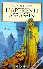 Grands Romans Pygmalion ; L'Assassin Royal L'Assassin Royal T.1; L'Apprenti Assassin
