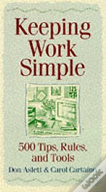 Keeping Work Simple