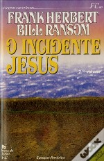 O Incidente Jesus  I I