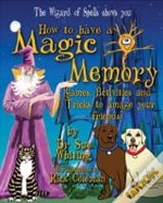 How To Have A Magic Memory