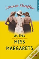 As Três Miss Margarets