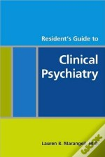 Resident'S Guide To Clinical Psychiatry