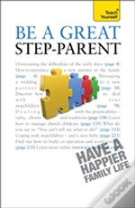 Be A Great Step Parent Teach Yourself