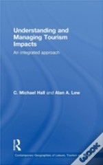 Understanding And Managing Tourism Impacts