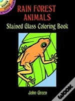 Rain Forest Animals Stained Glass Colouring Book