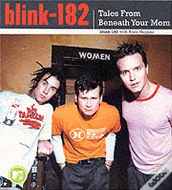 Wook.pt - Blink 182 - Tales From Beneath Your Mom