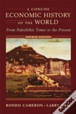 Concise Economic History Of The World