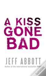 Kiss Gone Bad