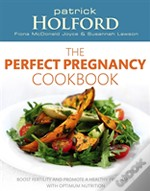 The Perfect Pregnancy Cookbook