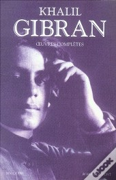 Khalil Gibran, Oeuvres Complètes