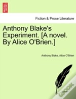 Anthony Blake'S Experiment. (A Novel. By