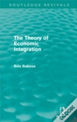 The Theory Of Economic Integration