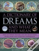 A Dictionary Of Dreams And What They Mean