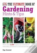 Ultimate Book Of Gardening Hints And Tips