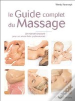 Le Guide Complet Du Massage