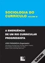 Sociologia do Currículo - Vol. III