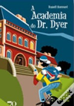 A Academia do Dr. Dyer