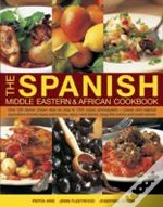 The Spanish, Middle Eastern & African Cookbook