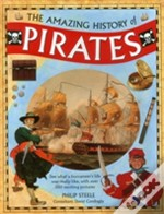 The Amazing History Of Pirates