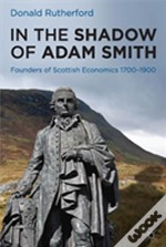 The Shadow Of Adam Smith