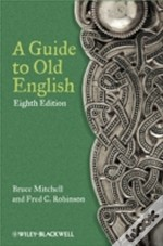 A Guide To Old English