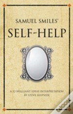 Samuel Smiles'S 'Self-Help'