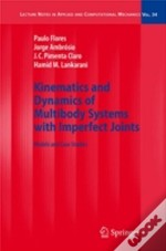 Kinematics And Dynamics Of Multibody Systems With Imperfect Joints