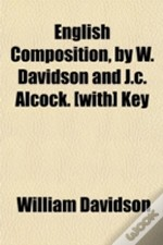 English Composition, By W. Davidson And
