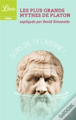 Les Plus Grands Mythes De Platon