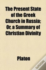 The Present State Of The Greek Church In