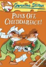 Geronimo Stilton: Paws Off, Cheddarface!