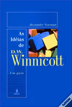 Wook.pt - As Idéias de D. W. Winnicott