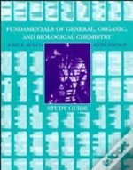 Fundamentals Of General, Organic And Biological Chemistrystudy Guide To 6r.E
