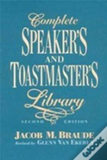 Complete Speaker'S And Toastmaster'S Library