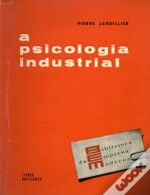 A Psicologia Industrial
