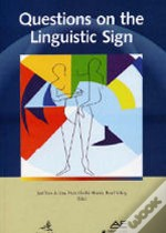 Questions of the Linguistic Sign
