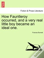 How Fauntleroy Occurred, And A Very Real