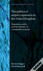 Politics Of Airport Expansion In Uk