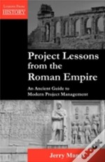 Project Lessons From The Roman Empire: A
