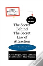 Secret Behind The Secret Law Of Attraction