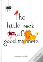 Little Book Of Good Manners