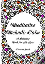 Meditative Mehndi: Calm