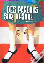 Des Parents Sur Mesure