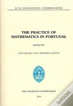 The Practice of Mathematics in Portugal