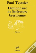 Dictionnaire De Litterature Bresilienne