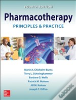 Pharmacotherapy Principles And Practice, 4e