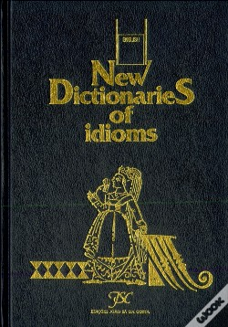 Wook.pt - New Dictionaries Of Idioms - English