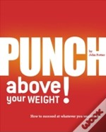 Punch Above Your Weight!