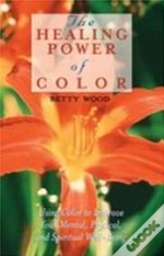The Healing Power Of Color