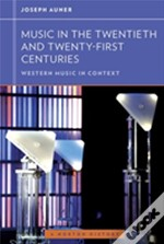 Music In 20th And 21st Centuries